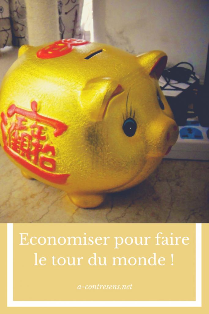 Economiser pour faire le tour du monde !