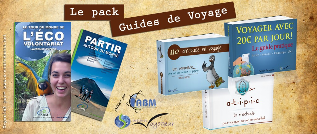 Le pack Guides de Voyage pour préparer votre périple